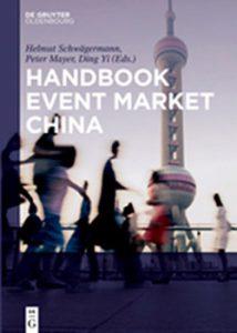 Handbook Event Market China herausgegeben von Prof. Helmut Schwägermann